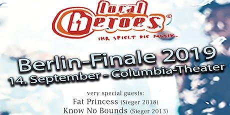 Local Heroes - Berlin Finale Tickets