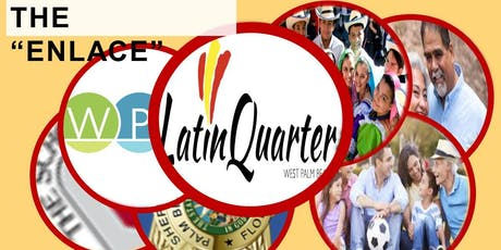 1ST ANNUAL LATIN QUARTER WPB 2019 HISPANIC HERITAGE MONTH PARADE tickets