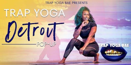 Trap Yoga Bae® Detroit Pop-Up