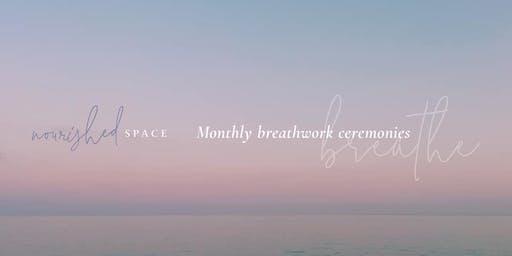 Monthly Breathwork Ceremonies