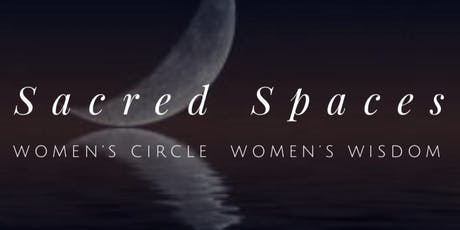 Sacred Spaces - New Moon Circle for Women tickets