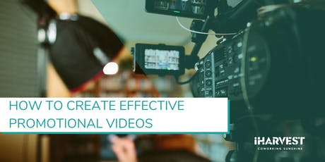 Masterclass#22 - How to Create Effective Promotional Videos tickets