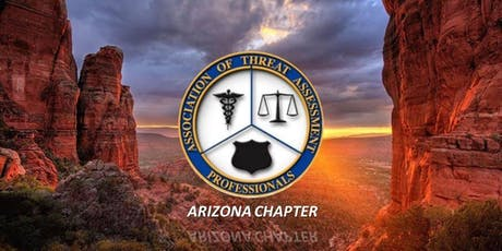 Assoc. of Threat Assessment Professionals - AZ Chapter September Meeting tickets