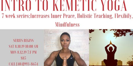Kemetic Yoga Class Series & 100 Day Kemetic Yoga Experience  tickets