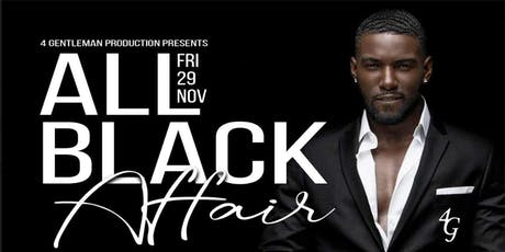 4G Productions All Black Affair tickets