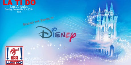 LaTiDo Los Angeles sings Disney! tickets