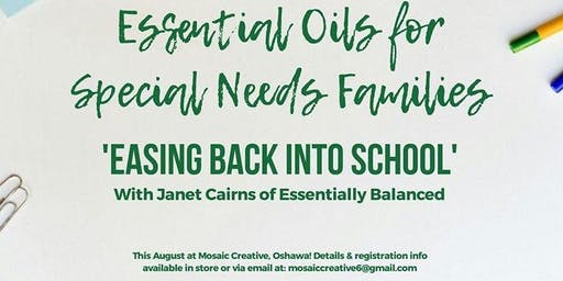 Easing Back Into School - Essential Oils For Special Needs Families