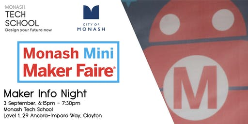 Monash Mini Maker Faire - Maker Info Night