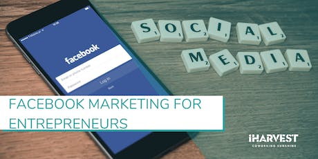 Masterclass#23 - Facebook Marketing for Entrepreneurs tickets