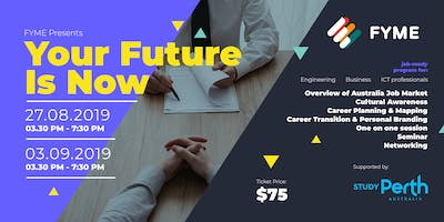 Your Future is Now - First step towards your career relocation in Australia
