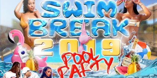 "SWIM BREAK 2019 "" Pool Party"""