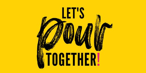 Let's Pour Together!