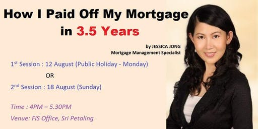 Afternoon Talk - How I paid off my mortgage in 3.5 years