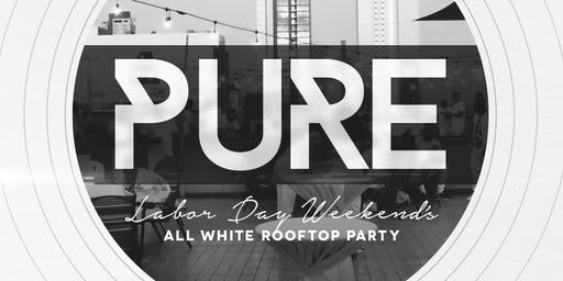 PURE - All White Rooftop Party