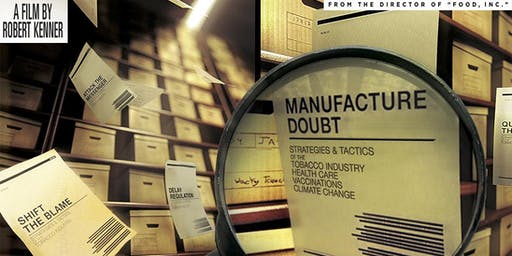 """Merchants of Doubt"" A FREE screening of Robert Kenner's film from Transition Town Bayswater"