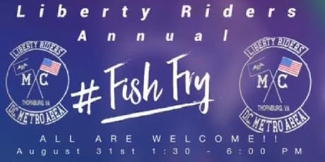 Liberty Riders Sponsored Annual Fish Fry tickets
