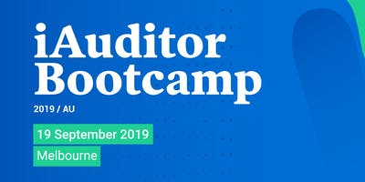 iAuditor Bootcamp Melbourne