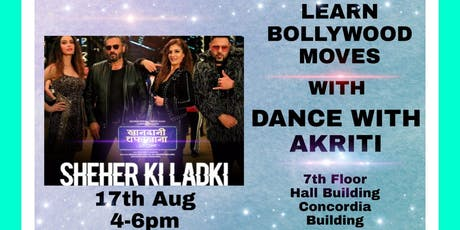 Bollywood Dance Workshop | Dance with Akriti | Sheher Ki Ladki tickets