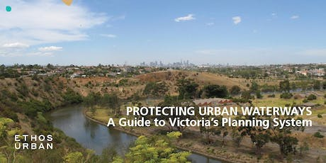 Protecting Urban Waterways through the Planning Schemes tickets