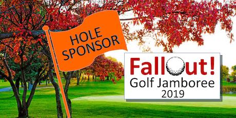Hole Sponsorships 2019 FallOut! Golf Jamboree tickets