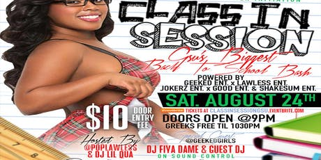 Class In Session | GSU's Biggest Back 2 School Bash tickets