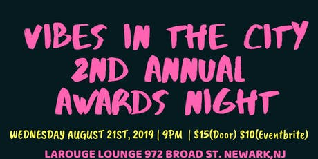 Vibes In The City 2nd Annual Awards Night tickets