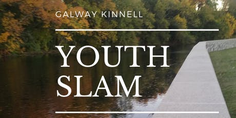 Galway Kinnell Youth (14-18) Poetry Slam  tickets