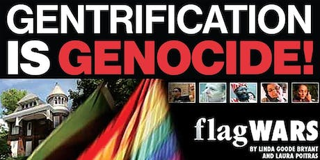 Gentrification is Genocide!: USM Seattle Screening of Flag Wars tickets