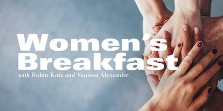 Women's Breakfast Session with Robin Katz and Vanessa Alexander tickets