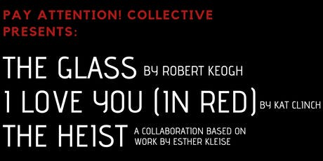 Pay Attention! Collective presents: 3 New Short Plays tickets