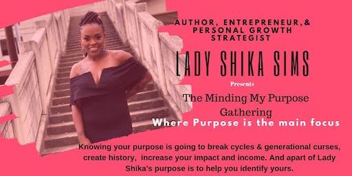 The Minding My Purpose Gathering