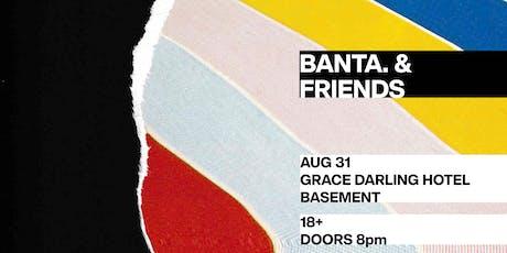 BANTA & Friends | Grace Darling Hotel, Basement (+18) tickets
