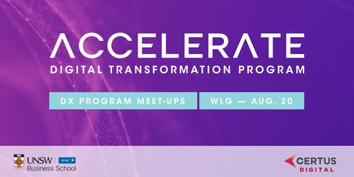 Accelerate DX Program Meet-Up - Wellington