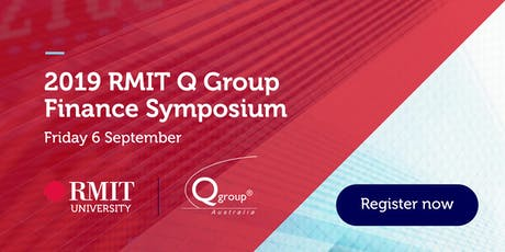 2019 Finance Symposium presented by RMIT University and Q Group tickets