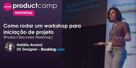 Workshop - Product Discovery na prática - Natália Arsand ingressos