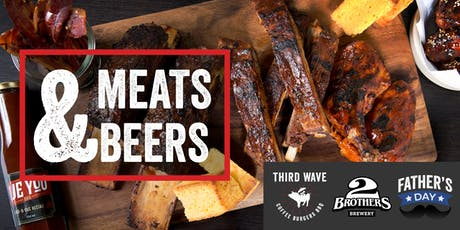 Meats & Beers - Father's Day - 3 Course American BBQ Beer pairing experience  tickets
