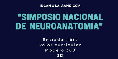 Simposio Nacional de Neuroanatomía