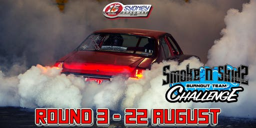 SMOKE N SKIDz 22/08/2019