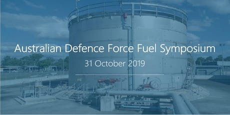 Australian Defence Force Fuel Symposium 2019 tickets