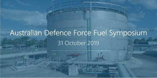 Australian Defence Force Fuel Symposium 2019