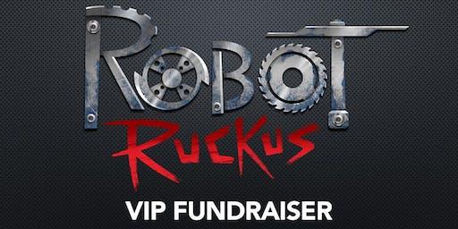 Robot Ruckus - VIP Fundraiser