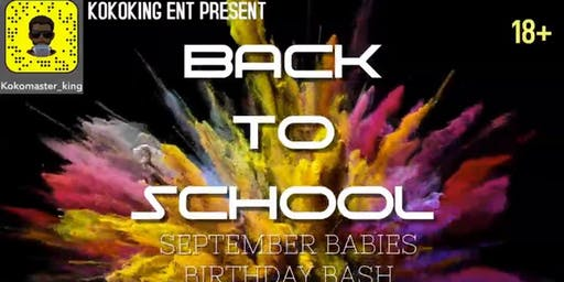 Back to school/ September Babies birthday bash