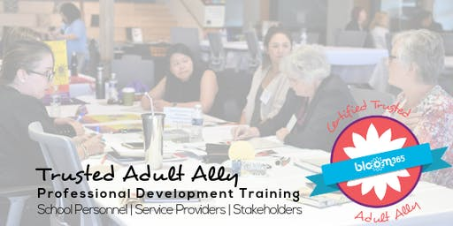 Trusted Adult Ally Training: Preventing and responding to the root causes and risk factors that lead to youth violence.