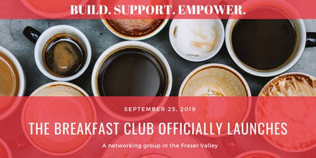 The Breakfast Club: Networking in the Fraser Valley tickets