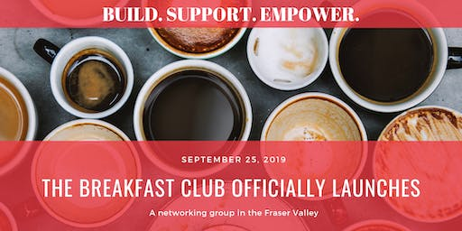 The Breakfast Club: Networking in the Fraser Valley