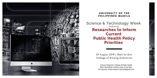UPManila S&T Week Celebration - Health Policy Research Presentation