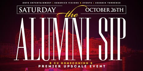 THE ALUMNI SIP  (B-CU HOMECOMING UPSCALE EVENT) tickets