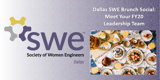 Dallas SWE Brunch Social: Meet Your FY20 Leadership Team