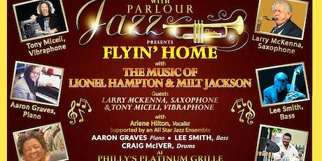 FLYIN' HOME ON BAG'S GROOVE WITH JAZZ GREATS LIONEL HAMPTON AND MILT JACKSON tickets