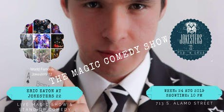 The Magic Comedy Show at Jokesters 22 tickets